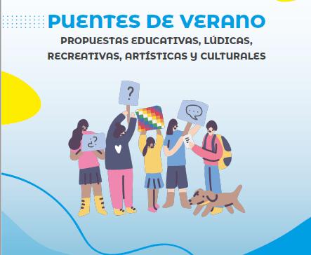 PUENTES DE VERANO: LAS INSCRIPCIONES PARA LAS ACTIVIDADES RECREATIVAS SE ENCUENTRAN ABIERTAS