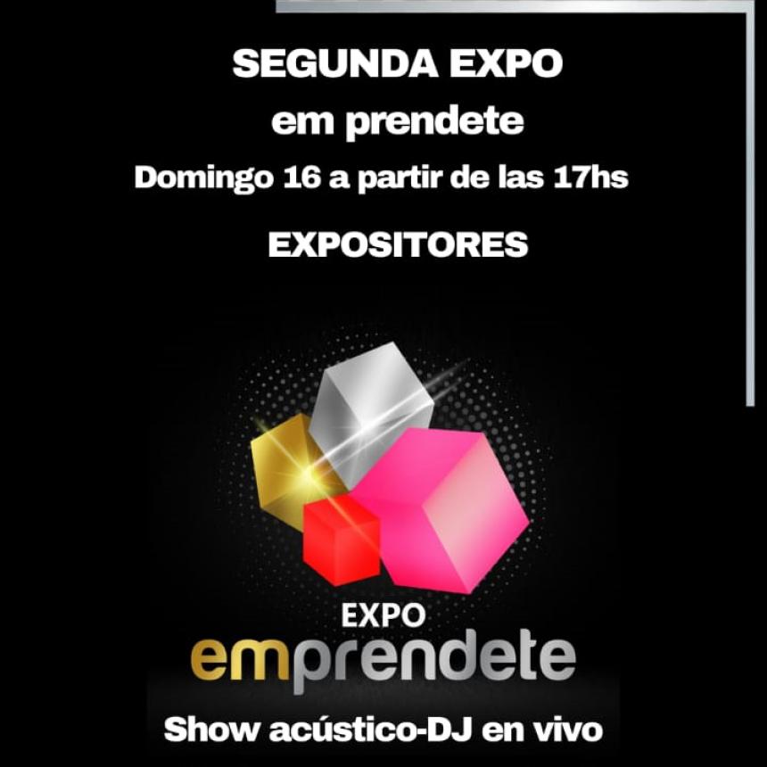 SEGUNDA EDICIÓN DE EXPO EMPRENDENTE