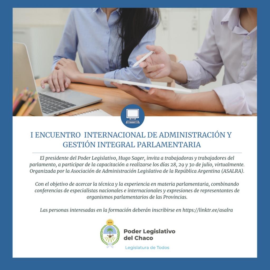 La Legislatura invita a participar del I Encuentro Internacional de administración y gestión integral parlamentaria