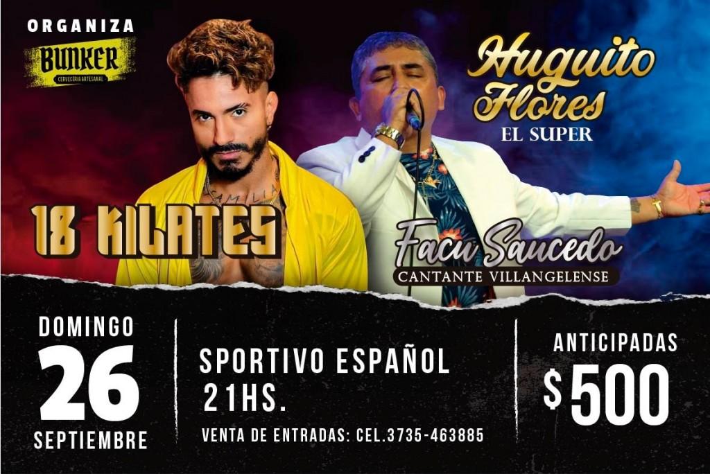 ENTERATE COMO PODES GANARTE 4 ENTRADAS PARA EL SHOW DE 18 KILATES Y HUGUITO FLORES Y EL SUPER QUINTETO