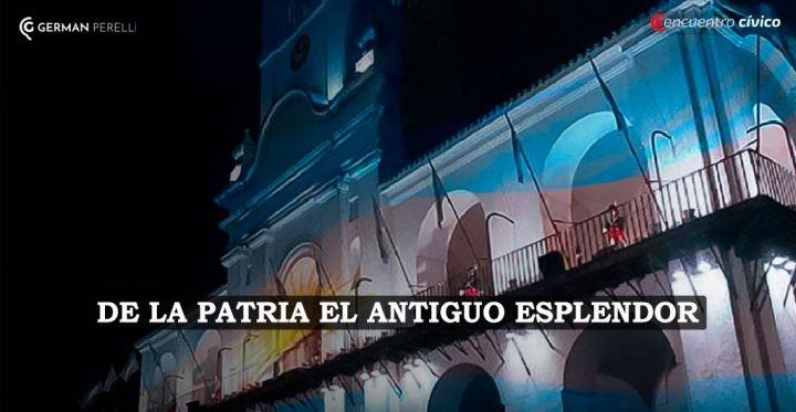 DE LA PATRIA EL ANTIGUO ESPLENDOR