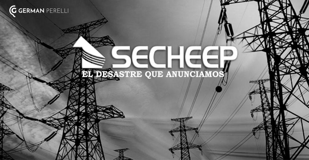 POR GERMAN PERELLI: S.E.CH.E.E.P = EL DESASTRE QUE ANUNCIAMOS